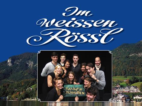 StudioproduktionRalph Benatzky Im weißen Rößl Donnerstag, 05.12.2013 bis Montag, 09.12.2013,Dittrichring 21, Großer Probesaal (-1.33)