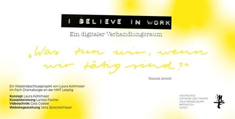 Laura Kohlmeier I believe in workEin digitaler Verhandlungsraum