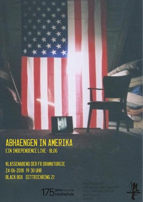 SOMMERSEMESTER 2018 ABHAENGEN IN AMERIKA EIN INDEPENDENCE LIVE-BLOG
