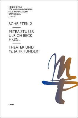 Theater und 19. Jahrhundert hrsg. von Petra Stuber und Ulrich Beck