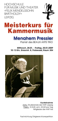 Prof. Menahem Pressler Meisterkurs Kammermusik28. – 30. Januar 2009